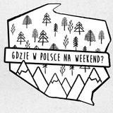 Gdzie w Polsce na weekend.jpeg